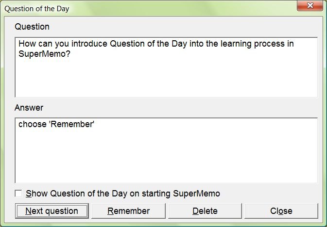 "SuperMemo: Question of the Day (equivalent of ""Tip of the Day"" in other programs)"